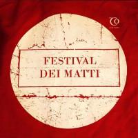 """Iniziative """"Intorno al Festival dei matti"""""""