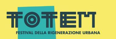"""""""Totem"""" - Festival della rigenerazione urbana 380 ant"""