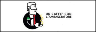 """Incontro """"Un caffè con l'ambasciatore"""" 380 ant"""