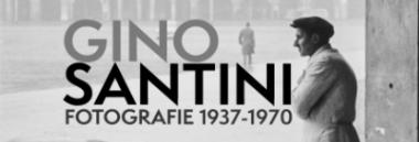 "Mostra ""Gino Santini - Fotografie 1937-1970"" 380 ant"