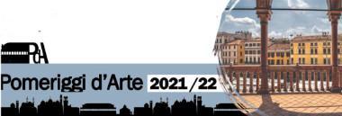 """Incontri culturali """"Pomeriggi d'arte 2021/22"""" 380 ant"""